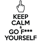 Наклейка «Keep calm & go f*** yourself»
