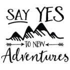 Наклейка «Say Yes to New Adventures»