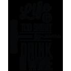 Наклейка «Life is too short»