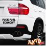 Наклейка «Fuck Fuel Economy»